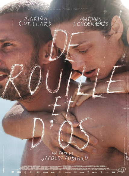 Rust and Bone.