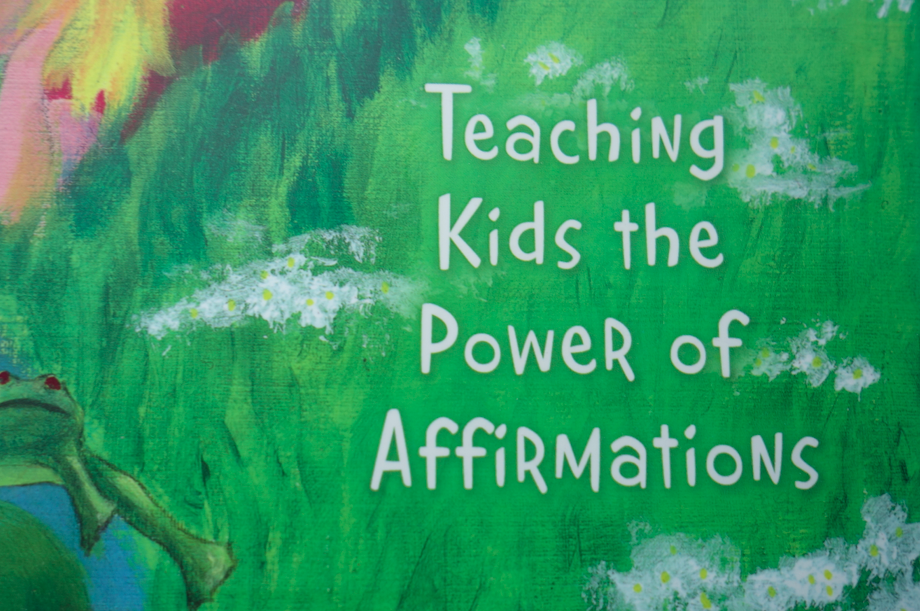 Teaching kids (and myself!) the power of affirmations.