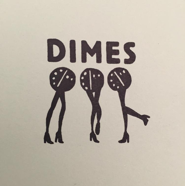 Dimes.