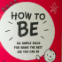 """How To Be"" Kids Book"
